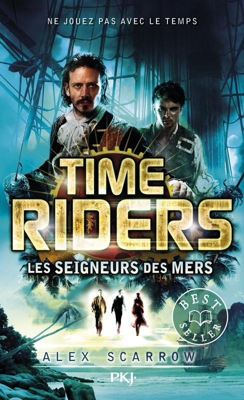 Couverture Time riders, tome 7 : Les seigneurs des mers