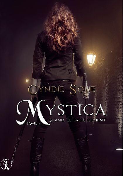 Couverture Mystica, tome 2 : Quand le passé revient