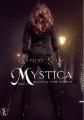 Couverture Mystica, tome 2 : Quand le passé revient Editions Sharon Kena 2014