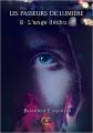 Couverture Les passeurs de lumière, tome 2 : L'ange déchu Editions Reines-Beaux 2016