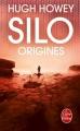 Couverture Silo, tome 2 : Origines Editions Le Livre de Poche 2016
