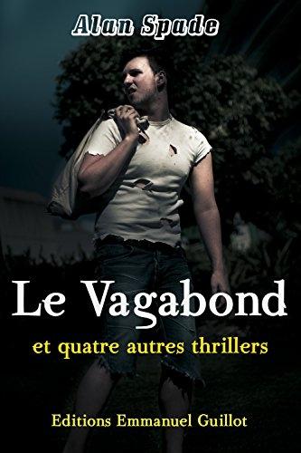 Couverture Le vagabond et quatre autres thrillers