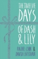 Couverture Dash & Lily, book 2: The Twelve Days of Dash & Lily Editions Electric Monkey 2016
