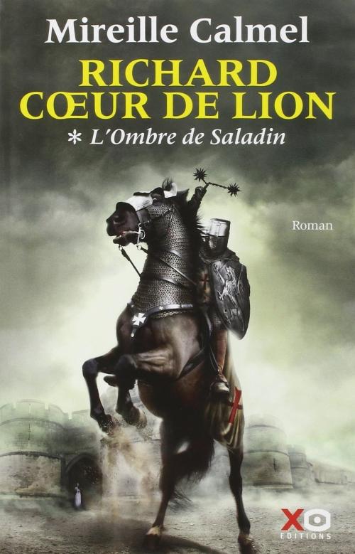Couverture Richard coeur de lion, tome 1 : L'Ombre de Saladin