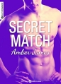 Couverture Secret match Editions Addictives (Adult romance) 2016