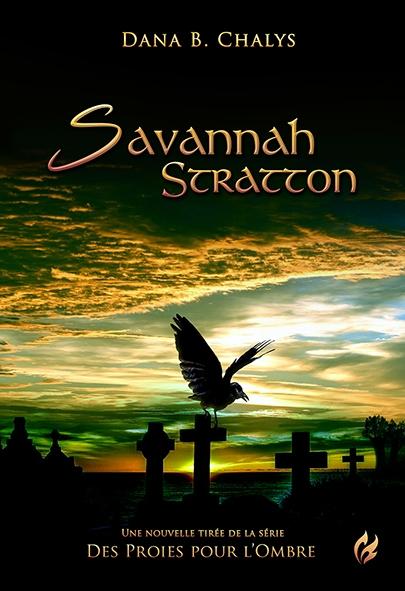 Couverture Des proies pour l'ombre, tome 0 : Savannah Stratton