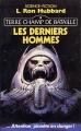 Couverture Terre champ de bataille, tome 1 : Les derniers hommes Editions Presses pocket 1988