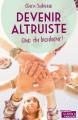 Couverture Devenir altruiste, que du bonheur ! Editions La Boîte à Pandore 2016