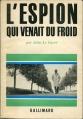 Couverture L'espion qui venait du froid Editions Gallimard  1965