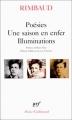 Couverture Poésies, Une saison en enfer, Illuminations Editions Gallimard  (Poésie) 1999