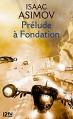 Couverture Fondation, tome 1 : Prélude à Fondation Editions 12-21 2014