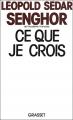 Couverture Ce que je crois Editions Grasset 1988