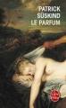 Couverture Le parfum Editions Le Livre de Poche 2013