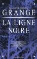 Couverture La Ligne noire Editions Albin Michel 2004