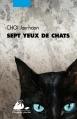 Couverture Sept yeux de chats Editions Philippe Picquier (Poche) 2016