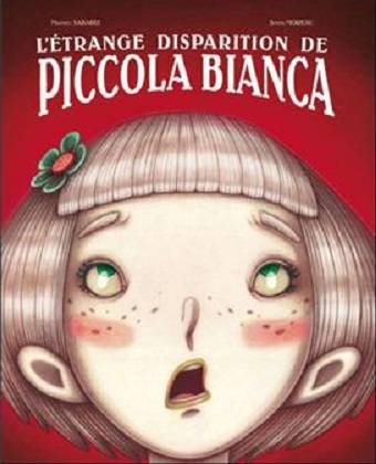Couverture L'étrange disparition de Piccola Bianca