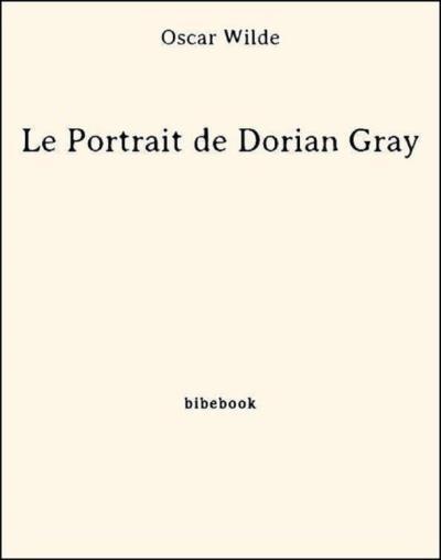 Couverture Le Portrait de Dorian Gray, abrégé