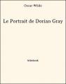 Couverture Le Portrait de Dorian Gray, abrégé Editions Bibebook 2013