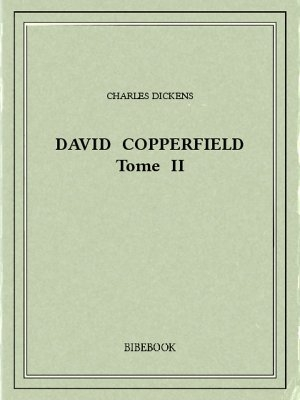 Couverture David Copperfield, tome 2