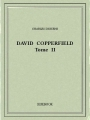 Couverture David Copperfield, tome 2 Editions Bibebook 2016