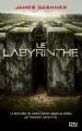 Couverture L'épreuve, tome 1 : Le labyrinthe Editions 12-21 2012