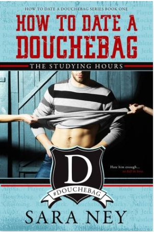 Couverture How to Date a Douchebag, Tome 1: The Studying Hours