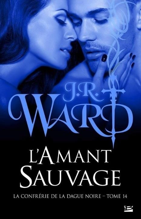 Couverture La confrérie de la dague noire, tome 14 : L'amant sauvage