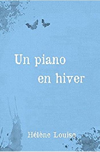 Couverture Les silences de Thalès : Tome 0 : Un piano en hiver