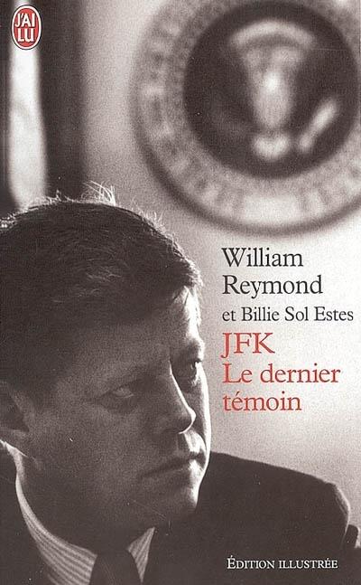 Couverture JFK : Le dernier témoin