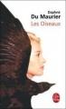 Couverture Les oiseaux et autres nouvelles Editions Le Livre de Poche 1998