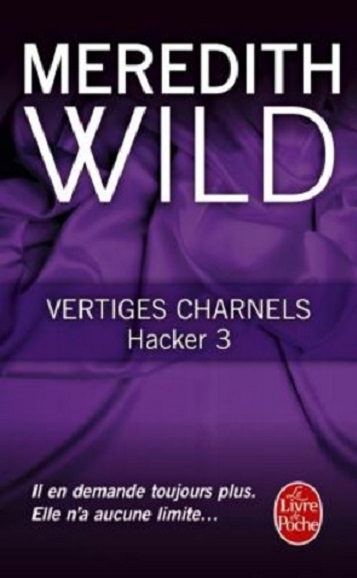 Couverture Hacker, tome 3 : Vertiges charnels