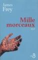 Couverture Mille morceaux Editions Belfond 2004