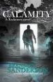 Couverture Coeur d'acier, tome 3 : Calamité Editions Gollancz 2016