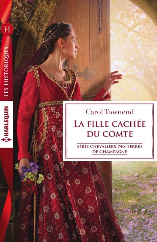 Couverture Chevaliers des Terres de Champagne, tome 2 : La fille cachée du comte
