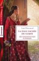 Couverture Chevaliers des Terres de Champagne, tome 2 : La fille cachée du comte Editions Harlequin (Les historiques) 2016