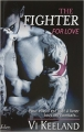 Couverture MMA Fighter, tome 1 : The fighter for love Editions City (Eden) 2016