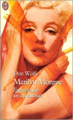 Couverture Marilyn Monroe : Enquête sur un assassinat