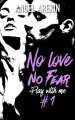 Couverture No love no fear, tome 1 : Play with me Editions Hachette (Black Moon) 2016