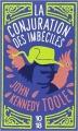 Couverture La conjuration des imbéciles Editions 10/18 2016