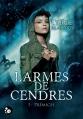 Couverture Larmes de cendres, tome 1 : Prémices Editions du Chat Noir (Féline) 2016
