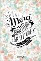 Couverture Merci - Mon carnet Gratitude Editions Solar 2016