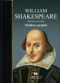 Couverture William Shakespeare : Théâtre complet Editions France Loisirs 2016
