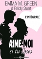 Couverture Love me if you can / Aime-moi si tu l'oses, intégrale Editions Addictives 2015