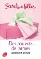 Couverture 3 filles et des torrents de larmes / Des torrents de larmes Editions Le Livre de Poche (Jeunesse) 2008