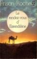 Couverture Bivouacs sous la lune, tome 3 : Le rendez-vous d'Essendilène Editions J'ai Lu 1972