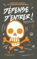 Couverture Défense d'entrée, tome 1 Editions Kennes 2016