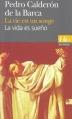 Couverture La vie est un songe Editions Folio  (Bilingue) 2006