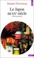 Couverture Le Japon au XXè Siècle Editions Seuil (Histoire) 2000