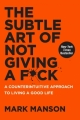 Couverture L'art subtil de s'en foutre : Un guide à contre-courant pour être soi-même Editions HarperOne 2016