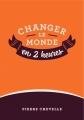 Couverture Changer le monde en 2 heures, tome 1 Editions Autoédité 2015